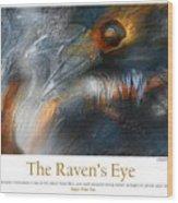 The Raven's Eye Wood Print
