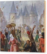 The Return Of Saint Louis Blanche Of Castille To Notre Dame Paris Wood Print