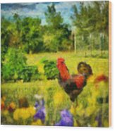 The Rooster's Garden Wood Print