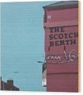 The Scotch Berth Wood Print