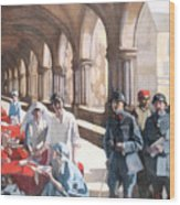 The Scottish Women's Hospital - In The Cloister Of The Abbaye At Royaumont. Wood Print