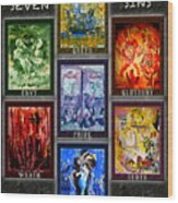 The Seven Deadly Sins Wood Print