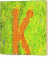 The Sexy K  - Orange -  - Pa Wood Print