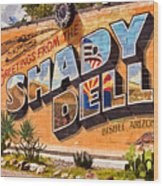 The Shady Dell Bisbee Az Wood Print