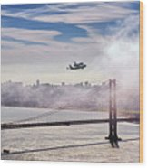 The Space Shuttle Endeavour Over Golden Gate Bridge 2012 Wood Print