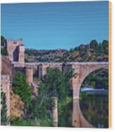 The St. Martin Bridge Over The Tagus River In Toledo Wood Print