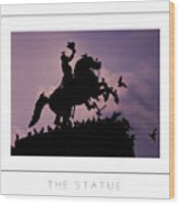 The Statue Poster Wood Print