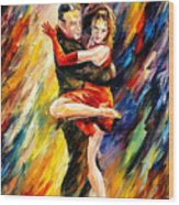 The Sublime Tango - Palette Knife Oil Painting On Canvas By Leonid Afremov Wood Print