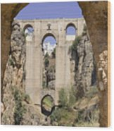 The Tajo De Ronda And Puente Nuevo Bridge Andalucia Spain Europe Wood Print