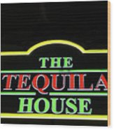 The Tequila House, New Orleans Wood Print