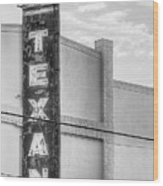 The Texan Theater Marquee In Black And White Wood Print