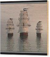 The Three Ships Wood Print