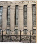 The Toronto Stock Exchange Wood Print