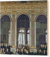 The Treaty Of Versailles Wood Print
