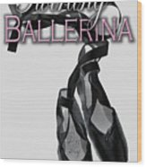 The Twirling Ballerina Cover Art Wood Print