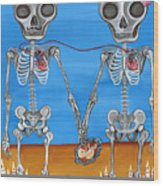 The Two Skeletons Wood Print