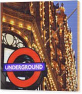 The Underground And Harrods At Night Wood Print by Heidi Hermes