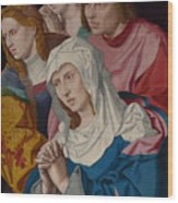 The Virgin Saints And A Holy Woman Wood Print
