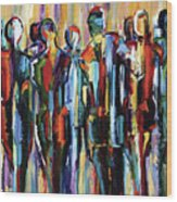 The Wanderers, Good People Series, Pure Justus Wood Print