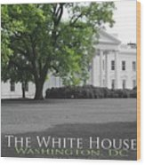 The White House Wood Print