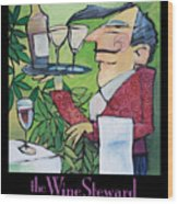 The Wine Steward - Poster Wood Print