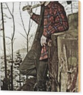 The Woodsman Wood Print
