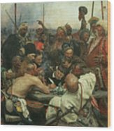 The Zaporozhye Cossacks Writing A Letter To The Turkish Sultan Wood Print