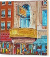 Theatre Rialto Ave. Du Parc Montreal Wood Print