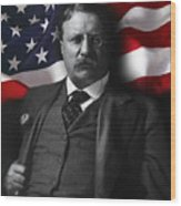 Theodore Roosevelt 26th President Of The United States Wood Print