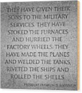 They Have Given Their Sons To The Military... - National World War II Memorial In Washington Dc Wood Print