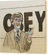 They Live Wood Print