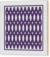 Thick Curved Trellis With Border In Purple Wood Print