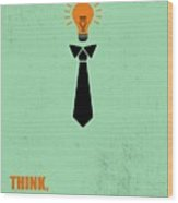 Think Not Illegal Yet Business Quotes Poster Wood Print