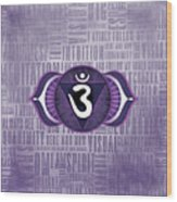 Third Eye Chakra - Awareness Wood Print