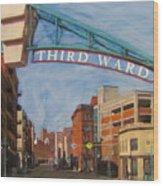 Third Ward Entry Wood Print