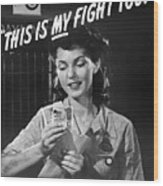 This Is My Fight Too - Ww2 Wood Print