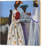 Three African Women Wood Print