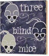 Three Blind Mice Children Chalk Art Wood Print