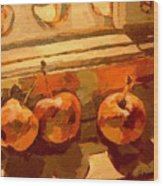 Three Crabapples On A Window Sill Wood Print
