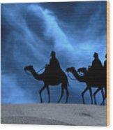 Three Kings Travel By The Star Of Bethlehem - Midnight Wood Print