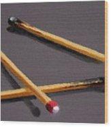 Three Matches Wood Print