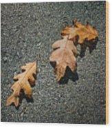 Three Oak Leaves Wood Print