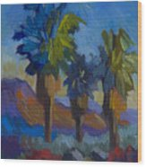 Three Palms At Palm Desert Wood Print