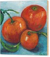Three Tangerines Still Life Grace Venditti Montreal Art Wood Print