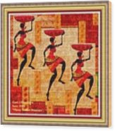 Three Tribal Dancers L A With Decorative Ornate Printed Frame. Wood Print