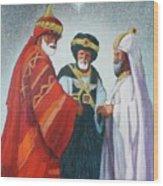 Three Wise Men Wood Print