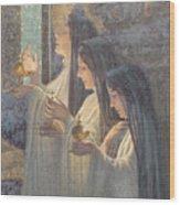 Three Wise Virgins Wood Print