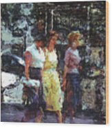 Three Women In Town Wood Print