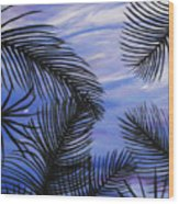 Through The Fronds Wood Print