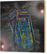 Tardis - Through Time And Space Wood Print
